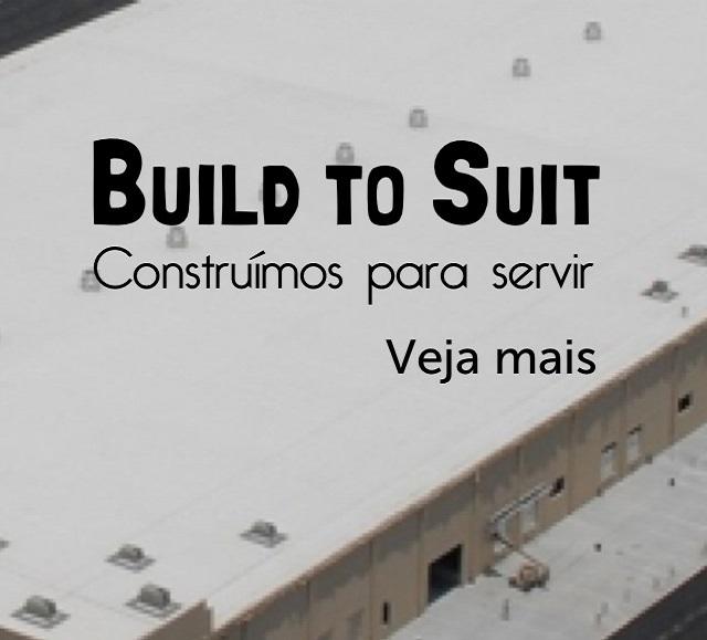 Build to Suit - Imóveis Industriais e Comerciais
